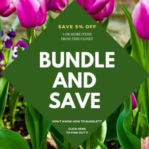 BUNDLE AND SAVE 5% ON 3 OR MORE ITEMS
